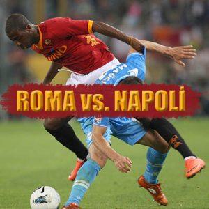 Roma vs. Napoli derbisi nasıl sonuçlanır ? Yazımızda bahis analizimizi bulabilirsiniz.