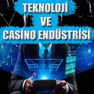 Günümüz teknolojik gelişmeleri casino ve bahis sektörünü nasıl etkiliyor detaylıca yazımızda ele aldık.