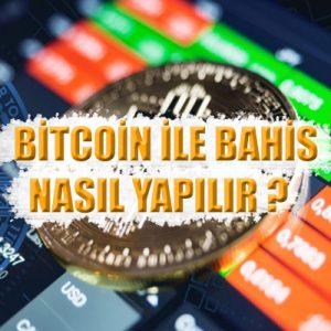 Bitcoin ve diğer kripto para birimleri ile nasıl bahis yapılır detaylıca açıkladık.